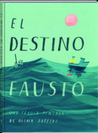 El destino de Fausto by Jeffers, Oliver