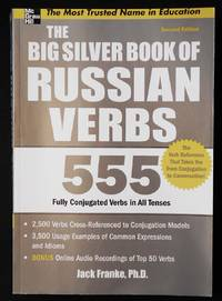 image of The Big Silver Book of Russian Verbs: 555 Fully Conjugated Verbs in All Tenses
