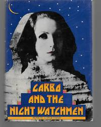 Garbo And The Night Watchmen