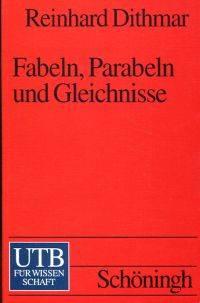 Fabeln, Parabeln und Gleichnisse.
