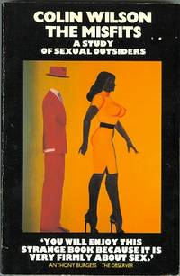THE MISFITS:  A STUDY OF SEXUAL OUTSIDERS.