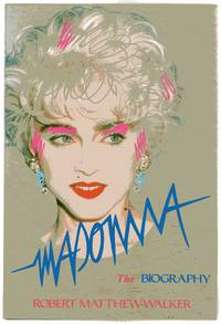 image of Madonna : The Biography