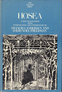 Hosea: A New Translation With Introduction and Commentary