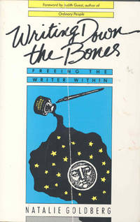 image of Writing down the bones : freeing the writer within.
