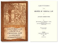 Lectures on the Growth of Criminal Law in Ancient Communities