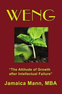 WENG The Attitude of Growth after Intellectual Failure