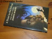 A Thief in the Village and Other Stories. SIGNED
