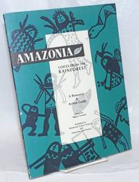 Amazonia: Voices from the Rainforest, A Resource & Action Guide
