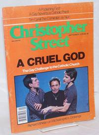 Christopher Street: vol. 4, #2, September 1979; A Cruel God: the Gay challenge to the Catholic Church
