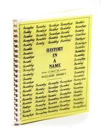History in a Name - Essays in Familly and History [Swabey/Swaby Family Genealogy]