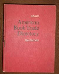 American Book Trade Directory, 1971 - 1972 20th Edition