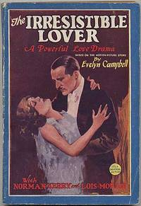 The Irresistible Lover ... Based on the Motion Picture Story