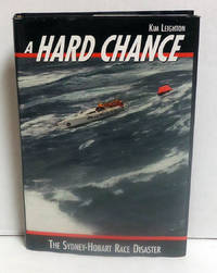 image of A Hard Chance: The Sydney-Hobart Race Disaster