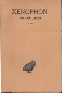 Helléniques Tome II (Livres IV-VII) Text établi et traduit par J. Hatsfeld