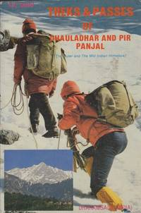 Treks & Passes of Dhauladhar and Pir Panjal: The Outer and Mid Indian Himalaya