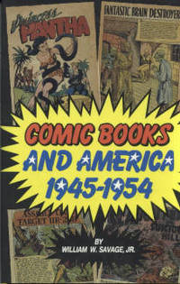 image of Comic Books and America, 1945-1954