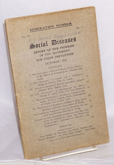 New York: Society of Sanitary and Moral Prophylaxis, 1912. Magazine. 38p., very good journal in stap...