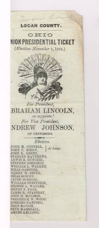 1864 presidential printer\'s proof ballot for Abraham Lincoln and Andrew Johnson for use in Seneca County, Ohio