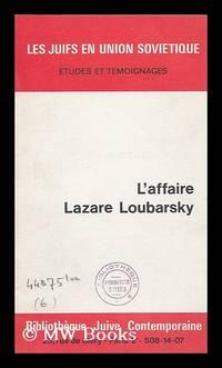 L' Affaire Lazare Loubarsky