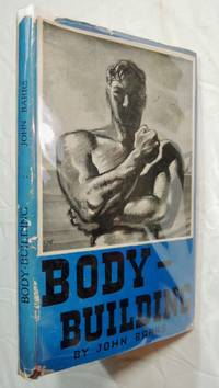1930 Body Building Including B.A.W.L.A. Primary Physical Improvement Course, John Barrs