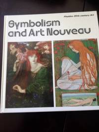 Symbolism and Art Nouveau: Sense of Impending Crisis, Refinement of Sensibility, and Life Reborn in Beauty by Gerhardus, Maly and Dietfried - 1979