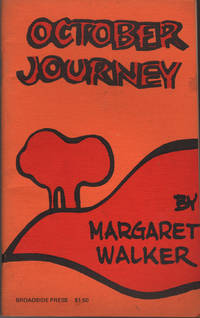 October Journey by  Margaret Walker - Paperback - 1st Edition - 1973 - from citynightsbooks and Biblio.com