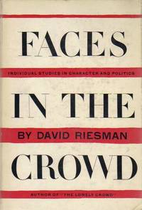 Faces in the Crowd: Individual Studies in Character and Politics.