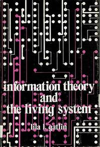 Information Theory and the Living System