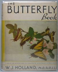 The Butterfly Book: A Popular and Scientific Manual, Describing and Depicting all the Butterflies of the United States and Canada