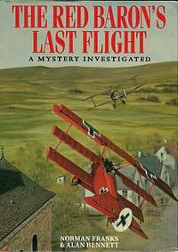 image of The Red Baron's Last Flight: A Mystery Investigated