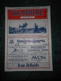 The Sphere June 2, 1917 Volume LXIX. No 906 - War Number 148. An  Illustrated Newspaper for the Home.  With which is incorporated 'Black &  White""