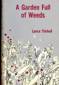 A Garden Full of Weeds