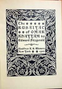 The Rubaiyat of Omar Khayyam by Edward Fitzgerald.