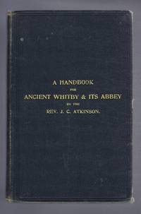 A Handbook for Ancient Whitby & Its Abbey