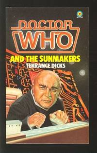 Doctor Who and the Sunmakers (A Target book) by Dicks, Terrance