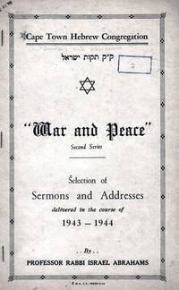 """WAR AND PEACE"": SECOND SERIES: SELECTION OF SERMONS AND ADDRESSES  DELIVERED IN THE..."