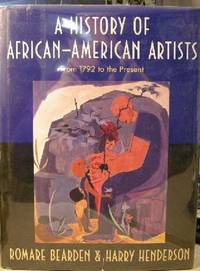 A History Of African-American Artists From 1792 To The Present