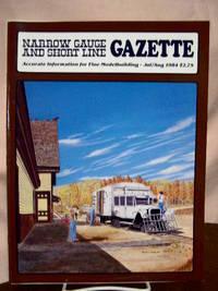 image of NARROW GAUGE AND SHORT LINE GAZETTE - JULY/AUGUST, 1984; VOLUME 10, NUMBER 3