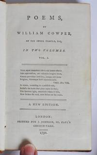 Poems by William Cowper, of the Inner Temple esq. in Two Volumes