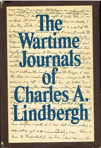 image of The Wartime Journals of Charles A. Lindbergh