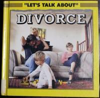 Divorce (Let's Talk About Series)