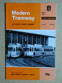 The Modern Tramway and Rapid Transit Review. April 1975. Vol. 38. No. 448.