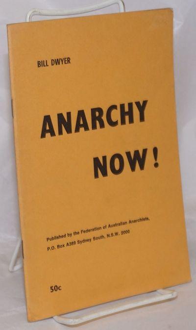 Sydney South, NSW, Australia: Federation of Australian Anarchists, 1968. Pamphlet. 32p., stapled wra...
