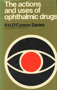 THE ACTIONS AND USES OF OPHTHALMIC DRUGS : Textbook for Students and Practioners