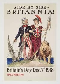 Side By Side - Britannia! Britain's Day Dec. 7th - 1918. Mass Meeting.