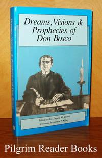 Dreams, Visions & Prophecies of Don Bosco.