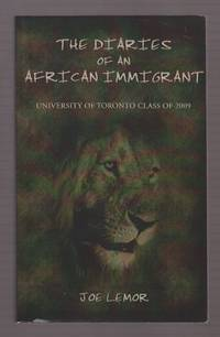 The Diaries of an Aafrican Immigrant