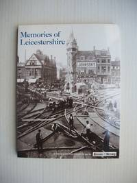 image of Memories of Leicestershire