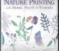 Nature Printing with Herbs, Fruits and Flowers