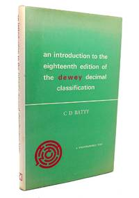 AN INTRODUCTION TO THE EIGHTEENTH EDITION OF THE DEWEY DECIMAL  CLASSIFICATION
